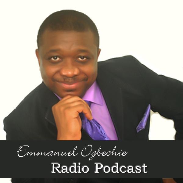 Emmanuel Ogbechie Radio Podcast