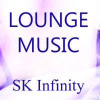 Lounge Music from SK Infinity podcast