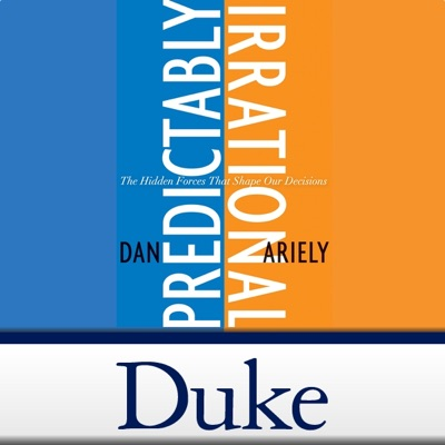 Predictably Irrational - Video Podcast:Dan Ariely