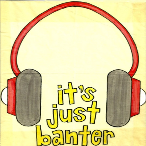 It's Just Banter (MP3)