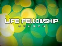 Life Fellowship Church   Audio Podcast