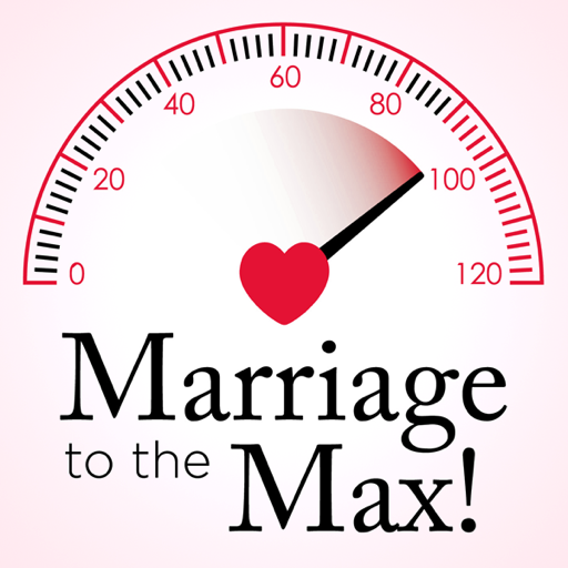 Cover image of Marriage to the Max Podcast