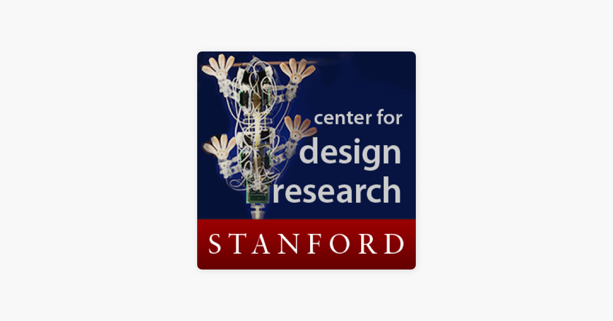 Center for Design Research on Apple Podcasts