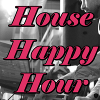 House Happy Hour podcast