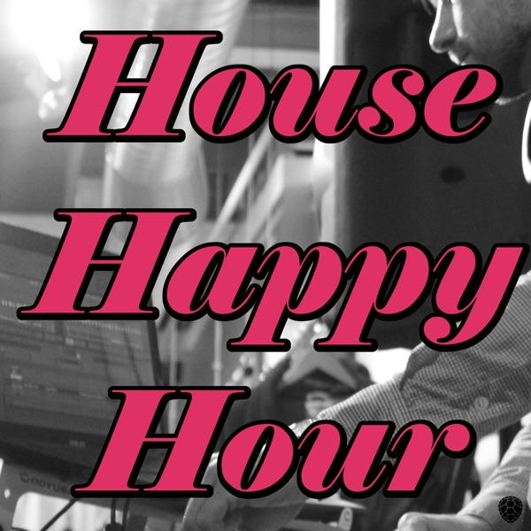 House Happy Hour