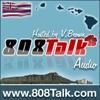 808Talk : Hawaii Podcast ハワイポッドキャスト