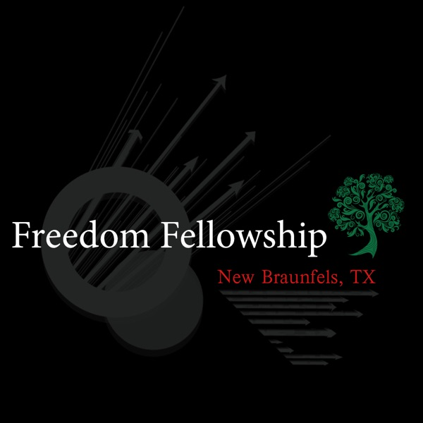 Freedom Fellowship Church New Braunfels, Texas