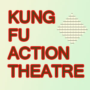 KUNG FU ACTION THEATRE
