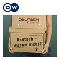 Deutsch - warum nicht? 系列二   学德语   Deutsche Welle podcast