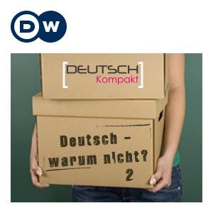 Deutsch - warum nicht? 系列二 | 学德语 | Deutsche Welle
