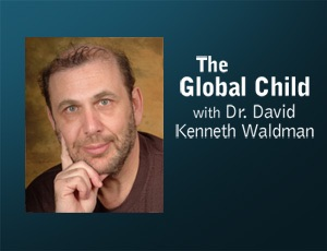 The Global Child – Dr. David Kenneth Waldman