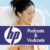Hewlett-Packard Podcasts and Vodcasts