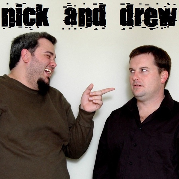 The World According to Nick & Drew