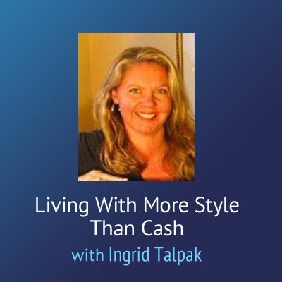 Living With More Style Than Cash – Ingrid Talpak:Ingrid Talpak
