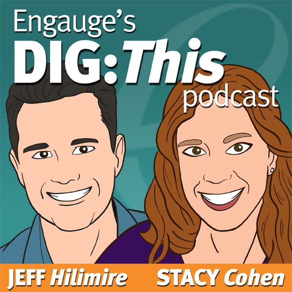 Engauge's DIG:This Podcast