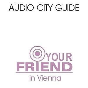 Guide Audio Vienne: your-friend.info