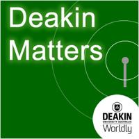Deakin Matters podcast