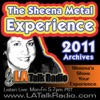 The Sheena Metal Experience - 2011 Archives
