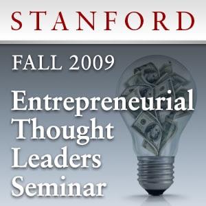 Entrepreneurial Thought Leaders Seminar (Fall 2009)
