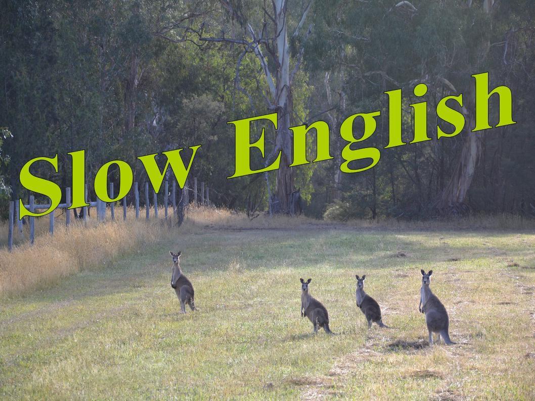 Slow English Podcast