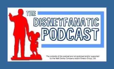 The Disney Fanatic Podcast