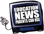 Cable in the Classroom Presents Education News Parents Can Use