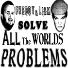 Freddy & Liam Solve all the Worlds Problems podcast