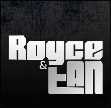 Royce & Tan