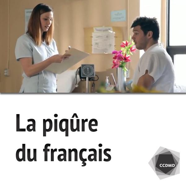 La piqûre du français
