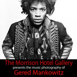 The Morrison Hotel Presents Gered Mankowitz