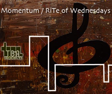 Live @ Momentum - RiTe of Wednesdays