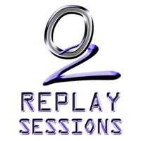 O2 REPLAY SESSIONS - by o2clubbing.com podcast