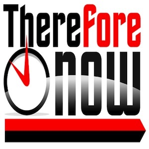 podcast – Therefore Now Ministries