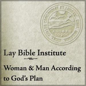 LBI: Woman and Man According to God's Plan
