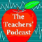 The Teachers' Podcast: The New Generation of Ed Tech Professional Development