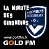 GOLD FM - La minute des Girondins