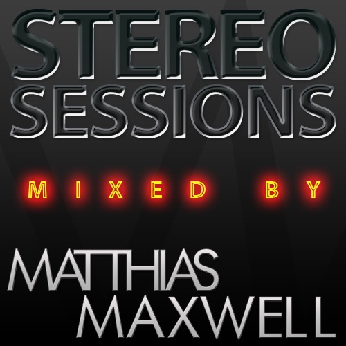 Stereo Sessions mixed by Matthias Maxwell
