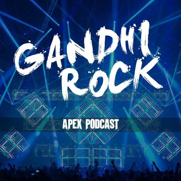 Gandhi Rock's Apex Podcast