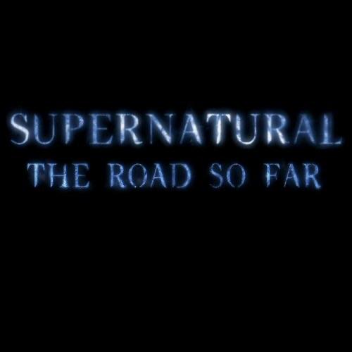 Supernatural The Road So Far image