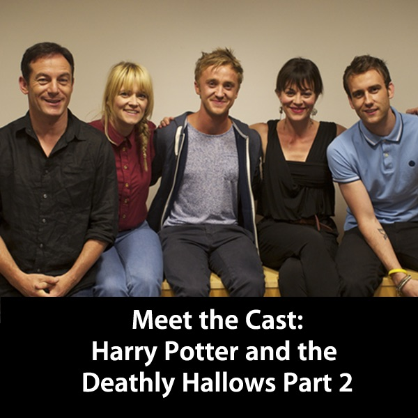 Harry Potter and the Deathly Hallows Part 2: Meet the Cast