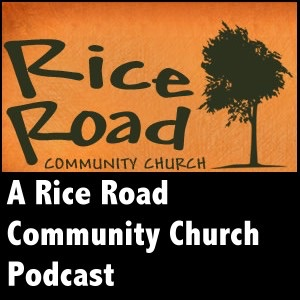 Rice Road Community Church Podcast