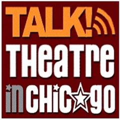 Talk Theatre in Chicago