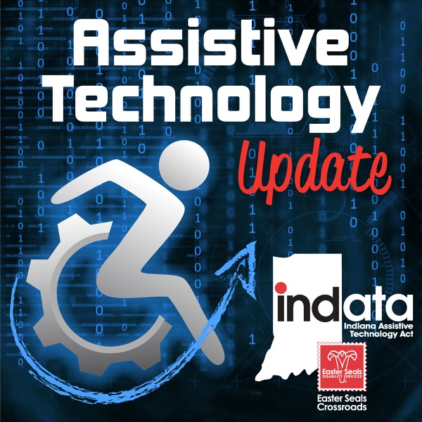 Assistive Technology Update with Josh Anderson