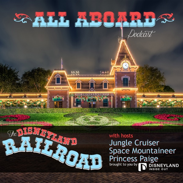 """All Aboard!!!"" The Disneyland Raiload"