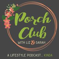 Porch Club podcast