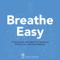 Breathe Easy Podcasts