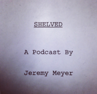Shelved podcast