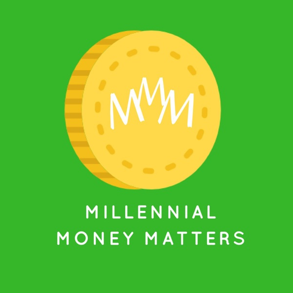 Millennial Money Matters