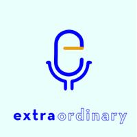 Extra Ordinary podcast