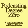 Podcasting Degree Zero